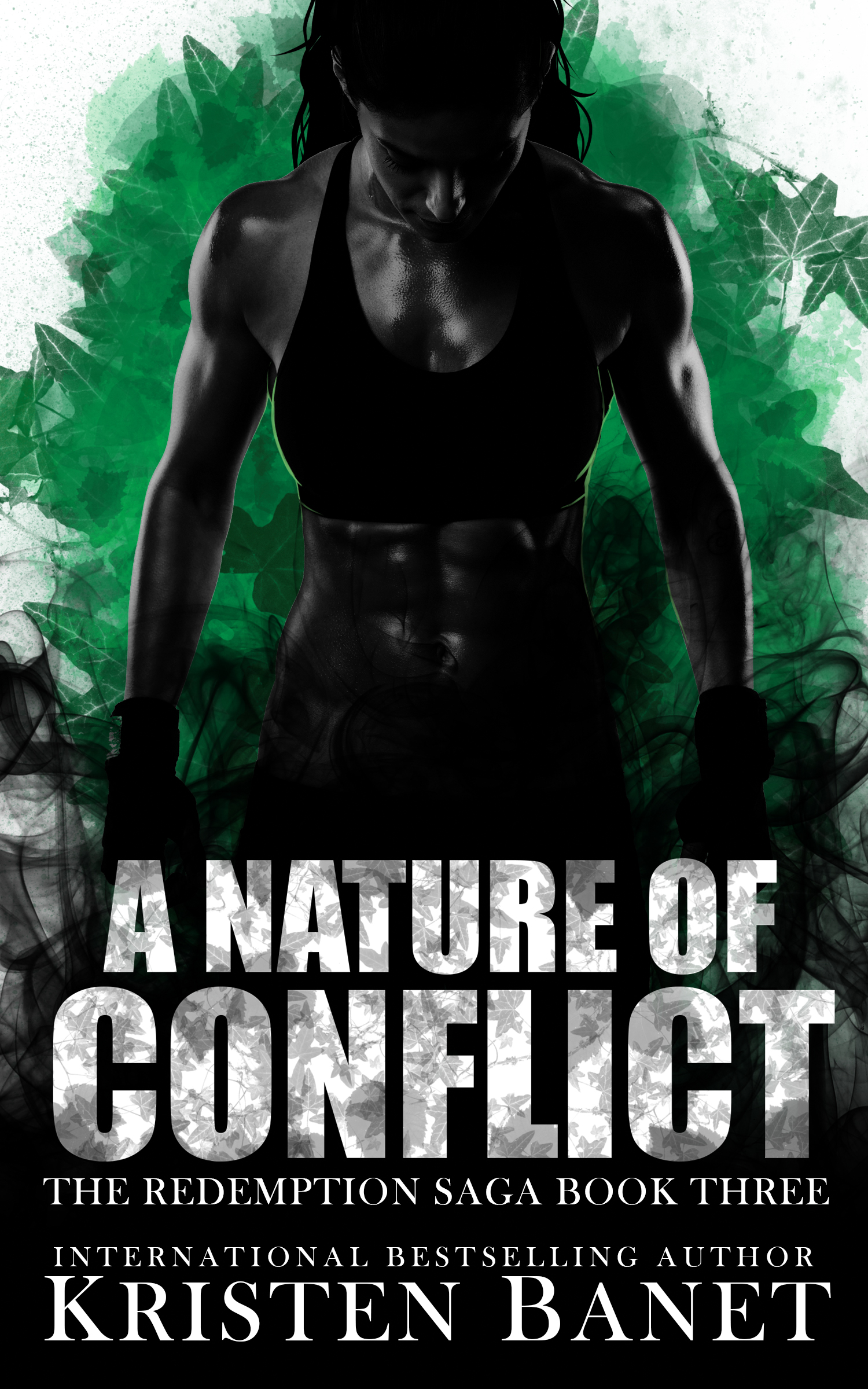 A Nature of Conflict, Redemption Saga Book Three by Kristen Banet