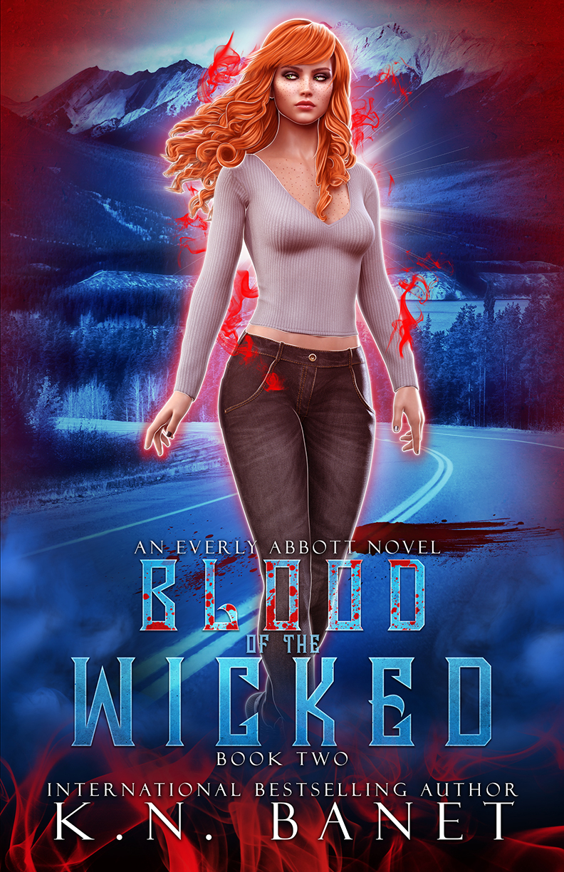 Blood of the Wicked, Everly Abbott Book 2 by K.N. Banet