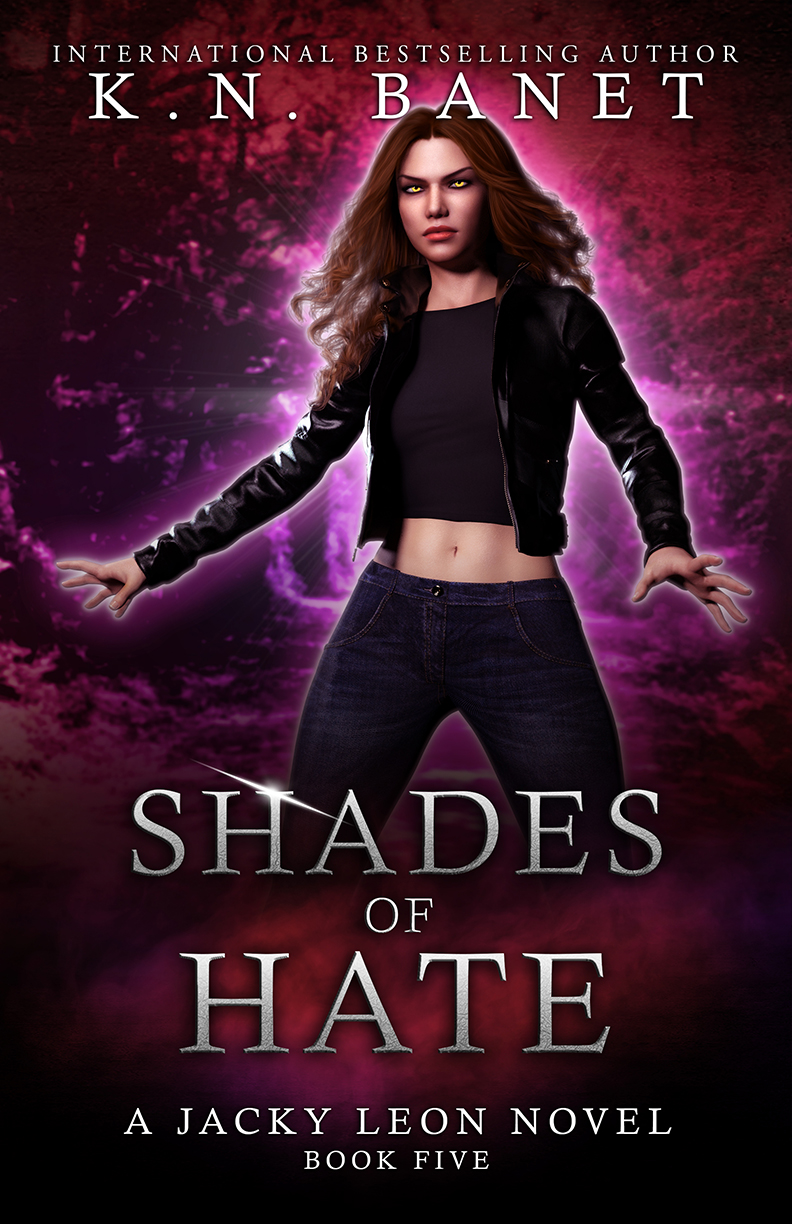 Shades of Hate, Jacky Leon Book 5 by K.N. Banet