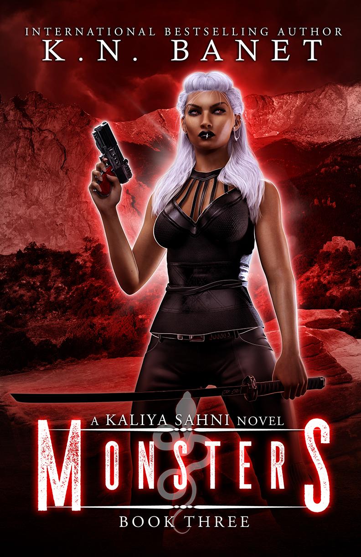 Monsters, Kaliya Sahni Book 3 by K.N. Banet
