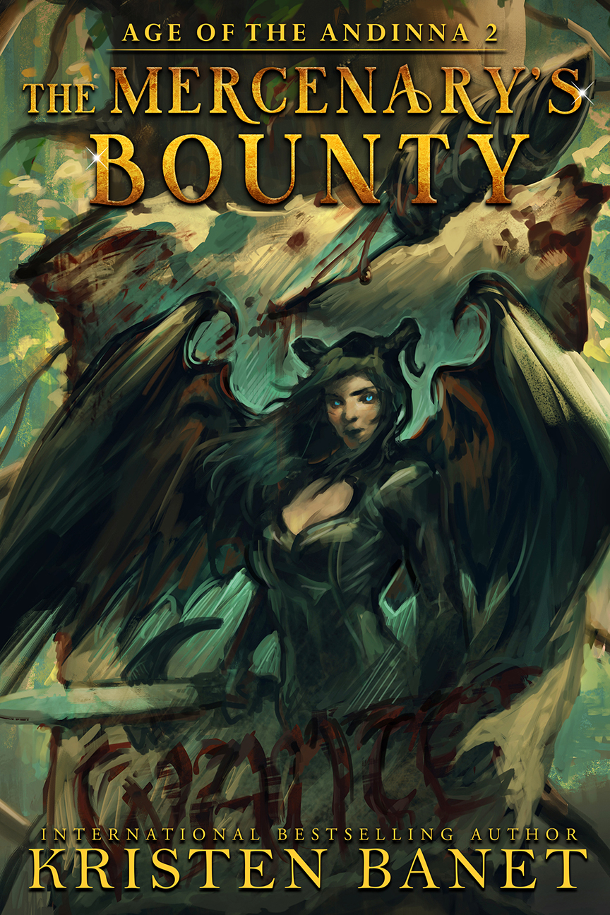 The Mercenary's Bounty, Age of the Andinna Book 2 by Kristen Banet