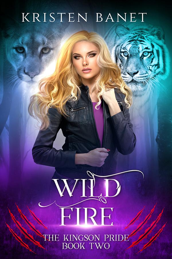Wild Fire, Kingson Pride Book Two by Kristen Banet