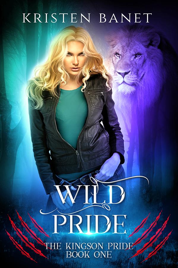 Wild Pride, Kingson Pride Book One by Kristen Banet