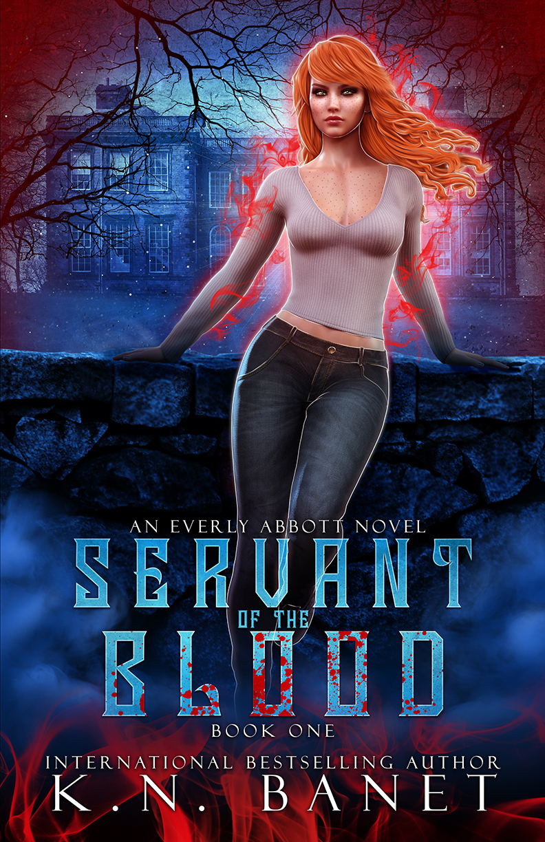 Servant of the Blood, Everly Abbott Book One by K.N. Banet